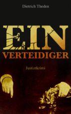 Ein Verteidiger (Justiztkrimi) (ebook)