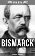 Bismarck: Gedanken und Erinnerungen (ebook)