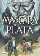 Magisterium. La máscara de plata (ebook)