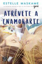 Atrévete a enamorarte (ebook)