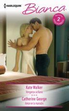 Venganza siciliana - Amor en la mansión (ebook)