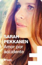 Amor por accidente (Flash Relatos) (ebook)