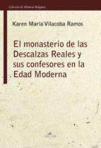 EL MONASTERIO DE LAS DESCALZAS REALES Y SUS CONFESORES EN LA EDAD MODERNA