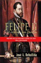 Felipe II y el éxito de San Quintín