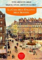 LA CASA DELS ENGANYS DELS SENTITS (ebook)