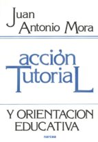 Acción tutorial y orientación educativa (ebook)