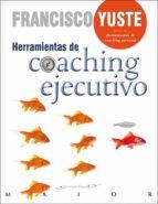 Herramientas de coaching ejecutivo (ebook)