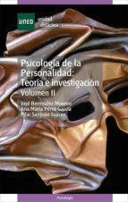 Psicología de la personalidad: teoría e investigación. Volumen II (ebook)