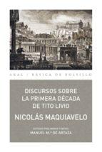 DISCURSOS SOBRE LA PRIMERA DÉCADA DE TITO LIVIO (ebook)