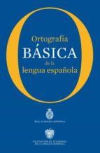 Ortografía básica de la lengua española (ebook)