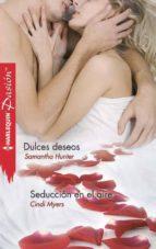 Dulces deseos - Seducción en el aire (ebook)