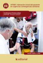 Valoración inicial del paciente en urgencias o emergencias sanitarias. SANT0208 (ebook)