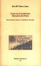LIMA EN LA TRADICCIÓN LITERARIA DE PERÚ.