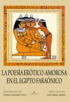 POESÍA ERÓTICO - AMOROSA EN EL EGIPCIO FARAÓNICO