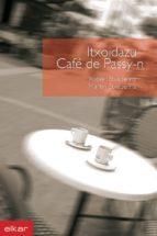 Itxoidazu Caffé de Passy-n (ebook)
