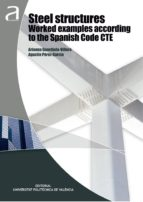 Steel structures worked examples according to the Spanish code CTE (eBook)