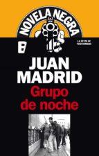 Grupo de noche (Serie de Toni Romano 6) (ebook)