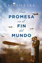 Una promesa en el fin del mundo (ebook)