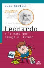 Leonardo y la mano que dibuja el futuro (ebook)