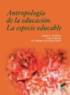 Antropología de la educación. La especie educable (ebook)