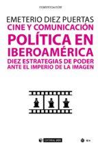 Cine y comunicación política en Iberoamérica (ebook)