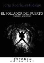 EL FOLLADOR DEL PUERTO (CARMEN ADENTRO)
