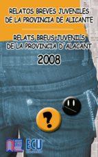 Los mejores relatos breves juveniles de la provincia de Alicante 2008 (ebook)