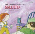 Lucia y Valentín aprenden a decir salud (ebook)