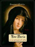 Ave Maria da un continente all'altro (ebook)