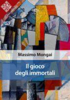 Il gioco degli immortali (ebook)