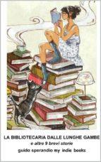 La Bibliotecaria dalle Lunghe Gambe (ebook)