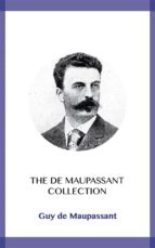 The de Maupassant Collection (ebook)