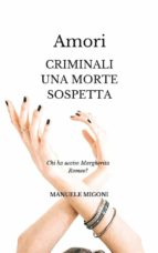 Amori criminali una morte sospetta (eBook)