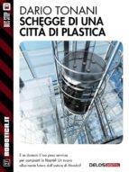 Schegge di una città di plastica (ebook)