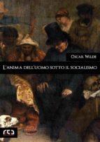 L'anima dell'uomo sotto il socialismo (ebook)