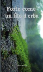 Forte come un filo d'erba (ebook)