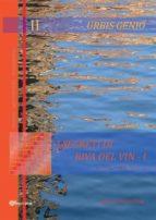 Urbis Genio II: I segreti di Riva del Vin - I (ebook)