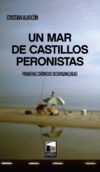 Un mar de castillos peronistas (ebook)