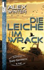 Die Leiche im Wrack - Detective Daryl Simmons 5. Fall (ebook)