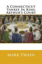 A Connecticut Yankee in King Arthur's Court (ebook)