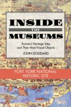 Inside the Museum — Fort York National Historic Site (ebook)