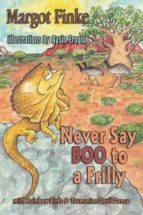 Never Say Boo to a Frilly with Rainbow Birds & Tasmanian Devil Dance (ebook)