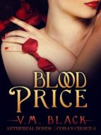 BLOOD PRICE: CORA?S CHOICE 6