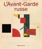 L'AVANT-GARDE RUSSE