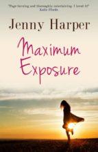 Maximum Exposure (ebook)