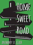HOME SWEET ROAD
