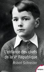 L'enfance des chefs de la Ve République (ebook)