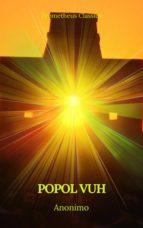 Popol Vuh (Prometheus Classics) (ebook)