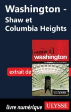 Washington - Shaw et Columbia Heights (ebook)