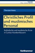 CHRISTLICHES PROFIL UND MUSLIMISCHES PERSONAL